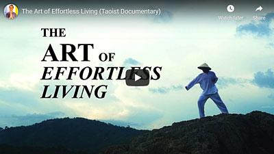 Taoist Documentary: The Art of Effortless Living