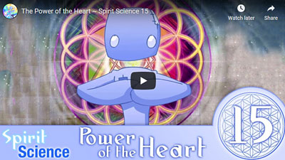 Spirit Science: The Power of the Heart